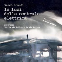 le-luci-della-centrale-elettrica-2008-2018-Dieci-Anni-Tra-La-Via-Emilia-E-La-Via-Lattea-e1538577688779
